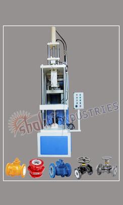 Teflon Lining Valve Machine Manufacturer