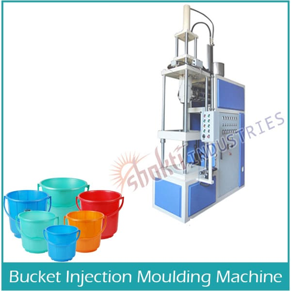 Bucket Injection Moulding Machine Manufacturer, Supplier and Exporter in Ahmedabad, Gujarat, India
