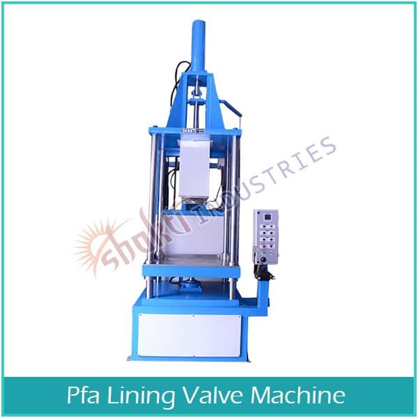 PFA Lining Valve Machine Supplier and Exporter in Gujarat, Andhra-Pradesh, Uttar-Pradesh, Maharshtra, Goa, Rajasthan