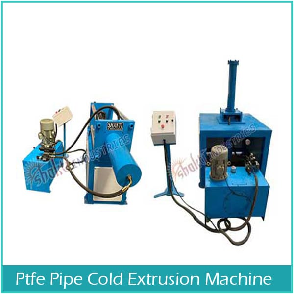 PTFE Pipe Cold Extrusion Machine Manufacturer, Supplier and Exporter in Ahmedabad, Gujarat, India