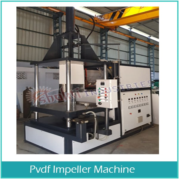 Manufacturer and Supplier of PVDF /imeller Machine in Ahmedabad, Gujarat, India
