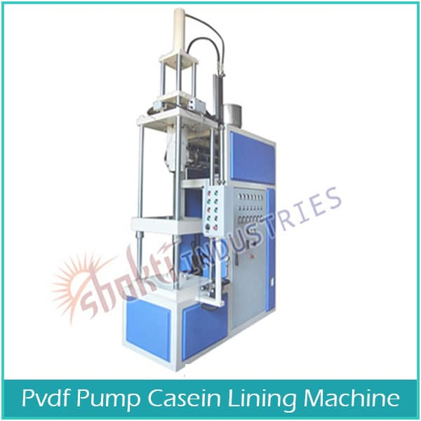 PVDF Pump Casein Lining Machine Manufacturer, Supplier and Exporter in Ahmedabad, Gujarat, India