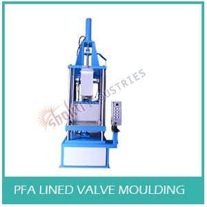 PFA Lined Valve Moulding Machine